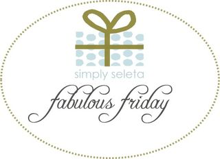 Fabulous friday simply seleta