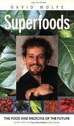 Superfoods David Wolfe