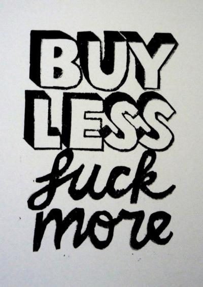 Buylessfuckmore